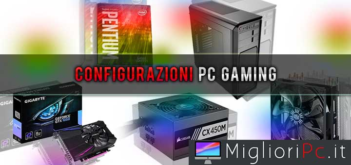 Configurazioni PC Gaming