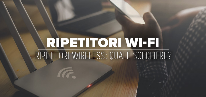 Photo of Miglior ripetitore wifi: guida all'acquisto e classifica (2020)