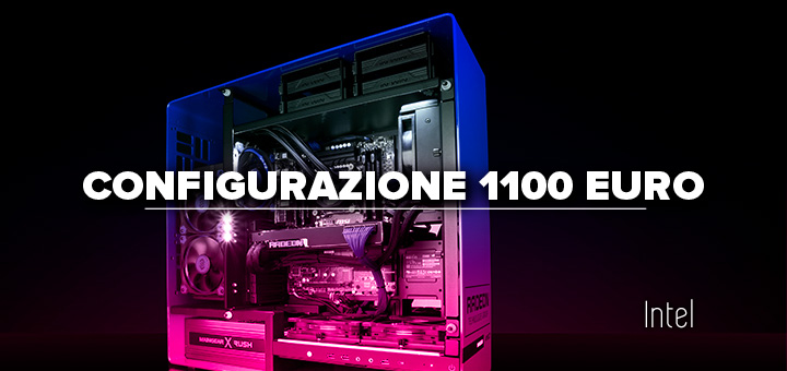 PC da gaming 1100 euro • Configurazione Intel