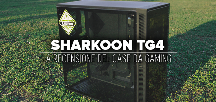 Recensione-Sharkoon-TG4-•-Case-da-gaming-RGB