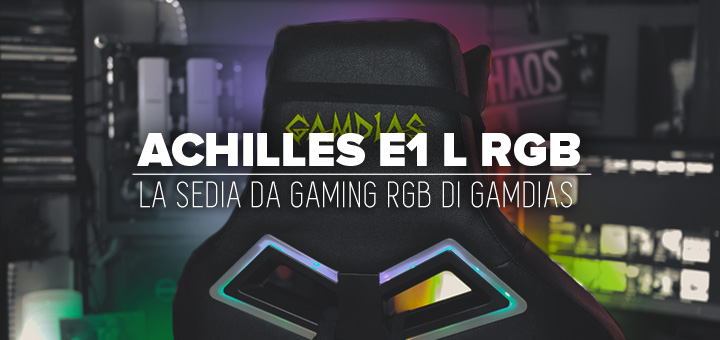 Photo of Recensione Gamdias Achilles E1 • La sedia da gaming RGB!