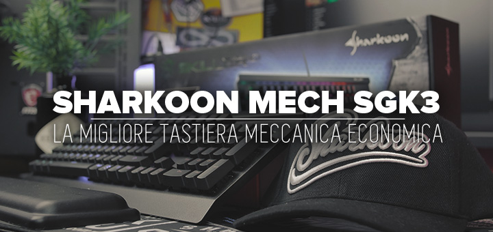 Photo of Recensione Sharkoon Skiller MECH SGK3 • Tastiera meccanica economica