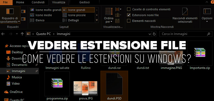 Photo of Come vedere estensione file su Windows 10 • Scoprilo in due passi!